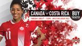 International Soccer: Canada WNT v Costa Rica