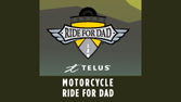 MOTORCYCLE RIDE FOR DAD (MAY 27TH, 2017)